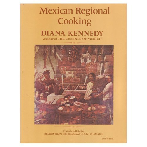 9780060911669: Mexican Regional Cooking (Harper colophon books)