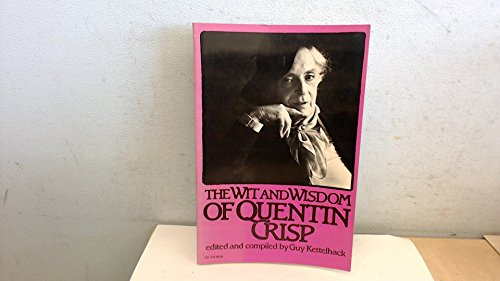 9780060911782: The Wit and Wisdom of Quentin Crisp