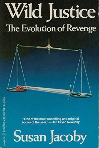 9780060911812: Wild Justice: The Evolution of Revenge