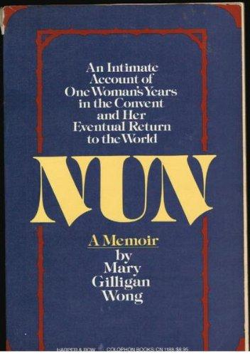 9780060911881: Nun: A Memoir