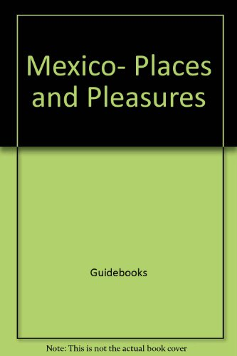 9780060911898: Mexico, places and pleasures (Harper colophon books)
