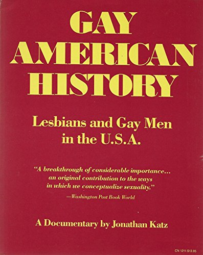 9780060912116: Gay American History: Lesbians and Gay Men in the U.S.A.: A Documentary