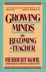 9780060912123: Growing Minds: On Becoming a Teacher (Harper & Row Series on the Professions)