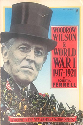 9780060912161: Woodrow Wilson and World War I, 1917-21
