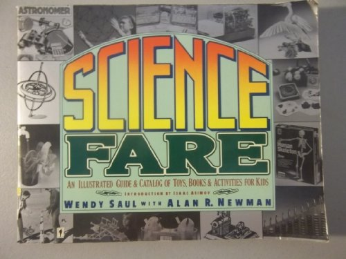 9780060912185: Science Fare: An Illustrated and Catalog of Toys, Books, and Activities for Kids