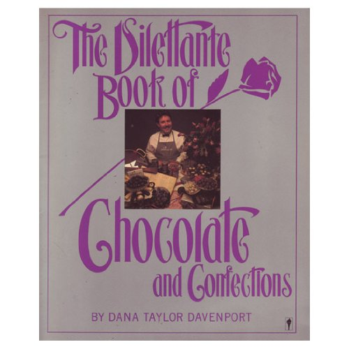 9780060912239: The Dilettante Book of Chocolate and Confections