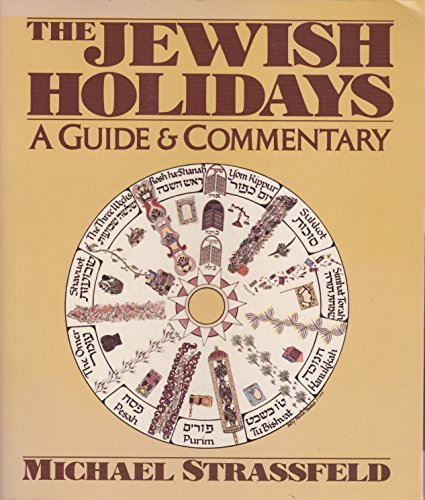 9780060912253: The Jewish Holidays: A Guide and Commentary