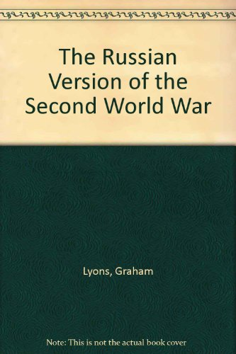 9780060912284: The Russian Version of the Second World War