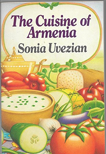 9780060912291: The Cuisine of Armenia (Harper colophon books)