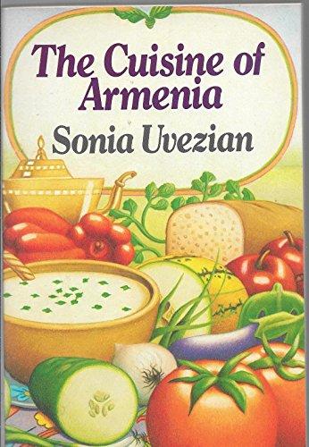 9780060912291: The Cuisine of Armenia (Harper colophon books)
