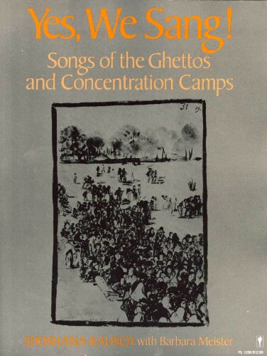 9780060912369: Yes, We Sang! Songs of the Ghettos and Concentration Camps