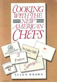 Cooking With The New American Chefs: Ellen Brown