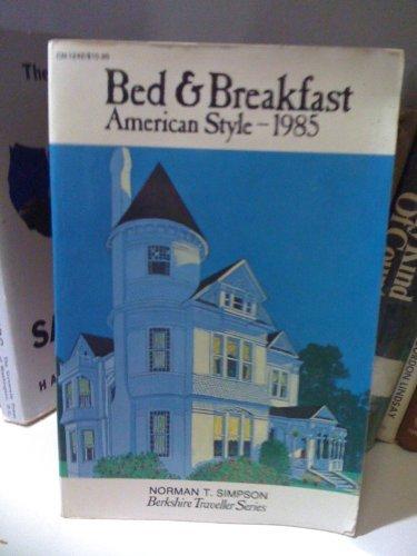 9780060912420: Bed and Breakfast, American Style--1985 (Berkshire Traveller Series)
