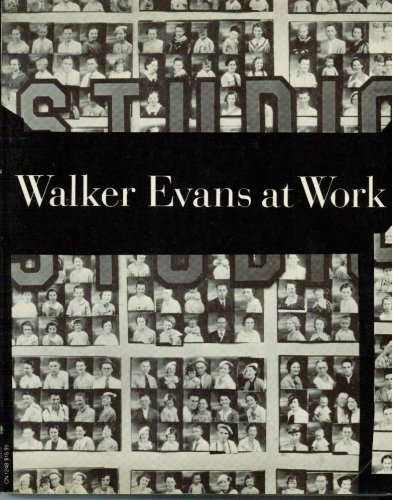 9780060912482: Walker Evans at Work