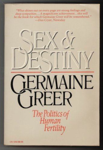 9780060912505: Sex and Destiny: The Politics of Human Fertility