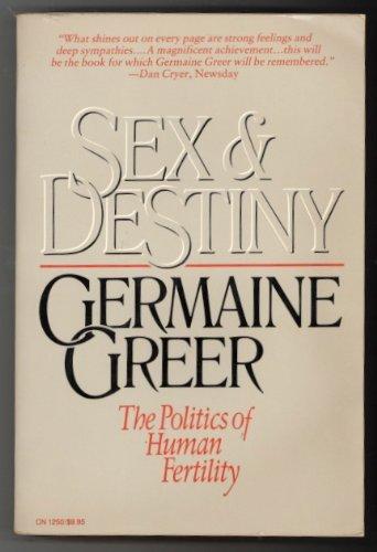 9780060912505: Sex and Destiny: The Politics of Human Fertility