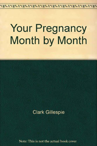 9780060912574: Your Pregnancy Month by Month