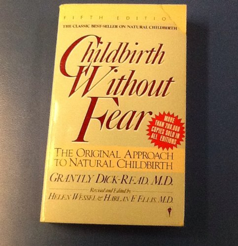 9780060912840: Childbirth without Fear: The Original Approach to Natural Childbirth