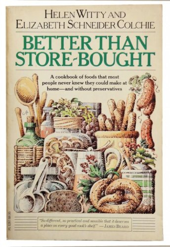 9780060912871: Better Than Store-Bought: A Cookbook