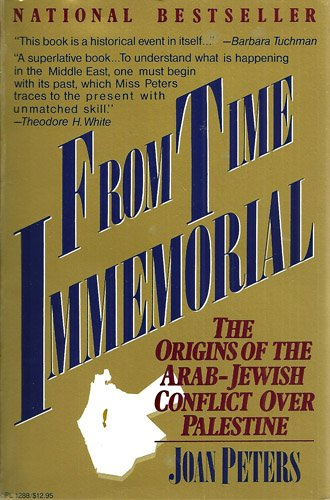 9780060912888: From Time Immemorial: The Origins of the Arab-Jewish Conflict Over Palestine