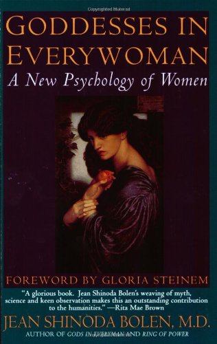 9780060912918: Goddesses in Everywoman: A New Psychology of Women