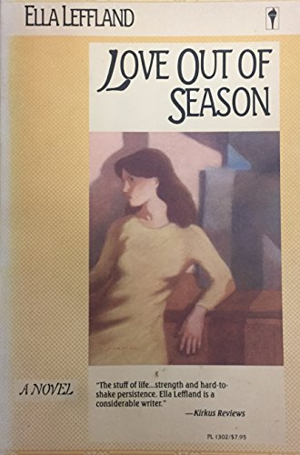 9780060913021: Love Out of Season