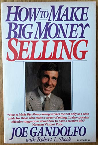 9780060913045: How to Make Big Money Selling