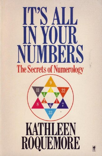 9780060913052: It's All in Your Numbers: The Secrets of Numerology
