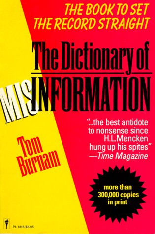 9780060913151: Dictionary of misinformation