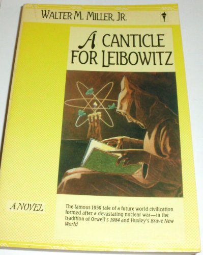9780060913212: A Canticle for Leibowitz
