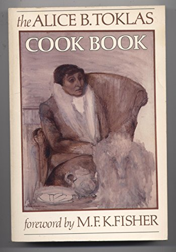 9780060913274: The Alice B. Toklas Cook Book