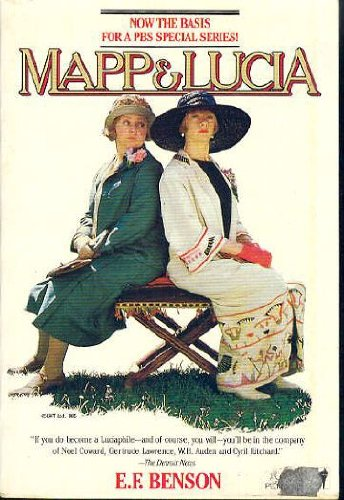 Mapp and Lucia (Make Way for Lucia, Part 4): Benson, E. F.