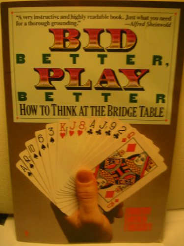 9780060913519: Bid Better, Play Better