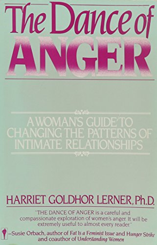 9780060913564: The Dance of Anger: A Woman's Guide to Changing the Patterns of Intimate Relationships