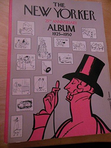 9780060913571: The New Yorker Twenty Fifth Anniversary Album, 1925-1950