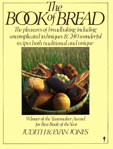 THE BOOK OF BREAD: Jones, Judith &