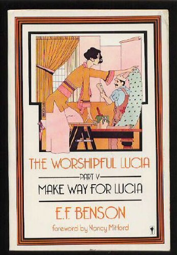9780060913755: The Worshipful Lucia (Make Way for Lucia, Part V)
