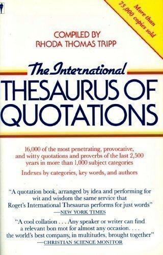 9780060913823: The International Thesaurus of Quotations