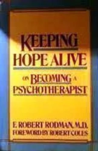 9780060913885: Keeping Hope Alive: On Becoming a Psychotherapist