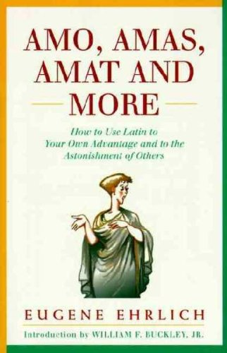 9780060913953: Amo, Amas, Amat and More, 1st, First Edition