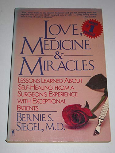 9780060914066: Love, Medicine and Miracles