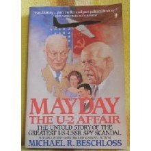 9780060914073: Mayday: The U-2 Affair- The Untold Story of the Greatest US- USSR Spy Scandal