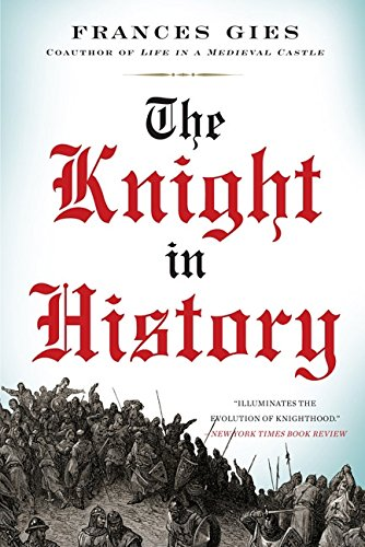 9780060914134: The Knight in History (Medieval Life)
