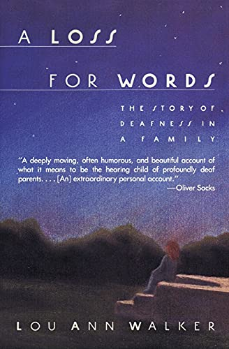 9780060914257: A Loss for Words: The Story of Deafness in a Family
