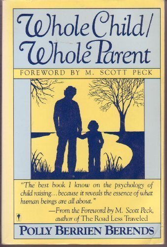 9780060914271: Whole Child/Whole Parent