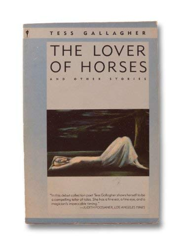 9780060914356: The Lover of Horses