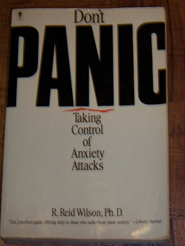 9780060914387: Don't Panic: Taking Control of Anxiety Attacks