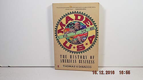 9780060914660: Made in the U.S.A.: The History of American Business