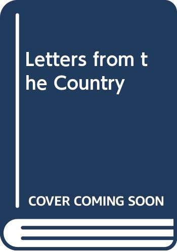 9780060914677: Letters from the Country