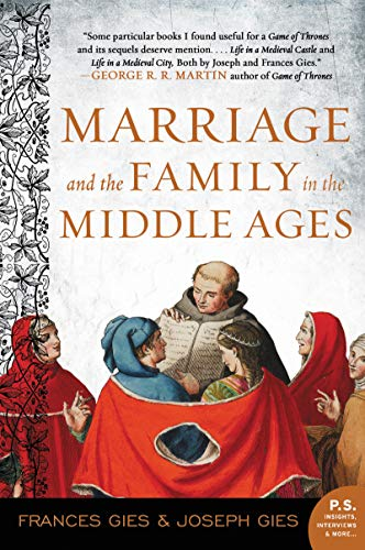 9780060914684: Marriage and the Family in the Middle Ages